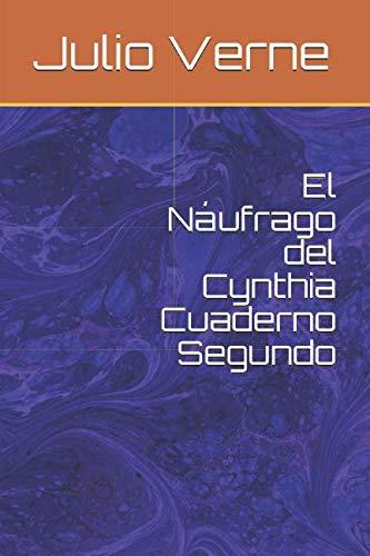9781511719926: El Náufrago del Cynthia Cuaderno Segundo (Spanish Edition)