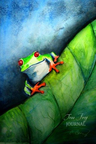 Tree Frog Journal: (Notebook, Diary, Blank Book) 6x9: Casey, Cheryl