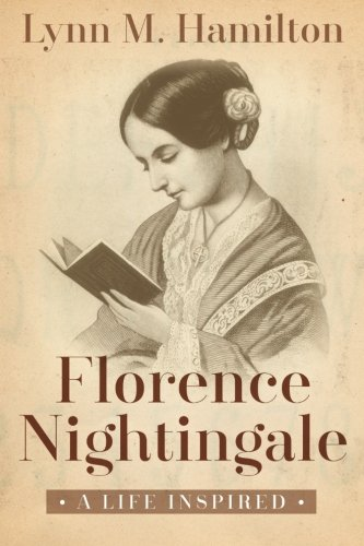 9781511720960: Florence Nightingale: A Life Inspired