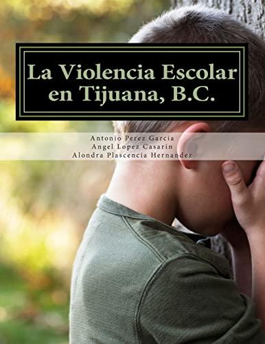 La Violencia Escolar En Tijuana, B.C.: Forjando: Ac, Free Bullying