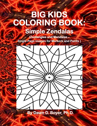 9781511721356: Big Kids Coloring Book: Simple Zendalas  (Zentangled Mandalas - Single Page Images for Markers and Paints)