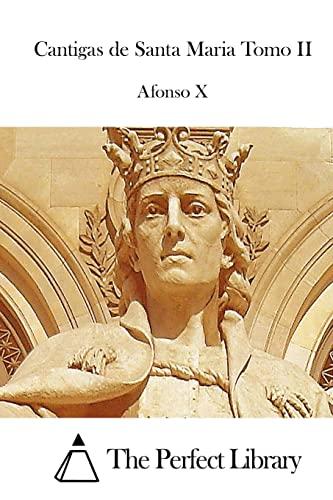 9781511721561: Cantigas de Santa Maria Tomo II (Perfect Library) (Portuguese Edition)