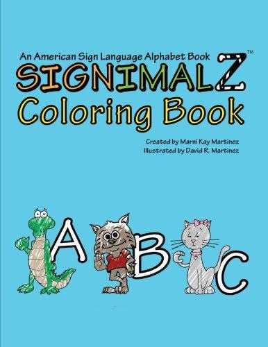 9781511721783: Signimalz: An American Sign Language Alphabet Coloring Book