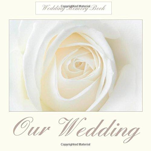 9781511723251: Wedding Memory Book: Our Wedding