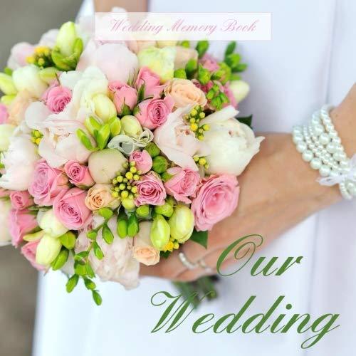 9781511723305: Wedding Memory Book: Our Wedding