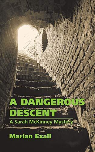 9781511723602: A Dangerous Descent: A Sarah McKinney Mystery (Sarah McKinney Mysteries) (Volume 2)