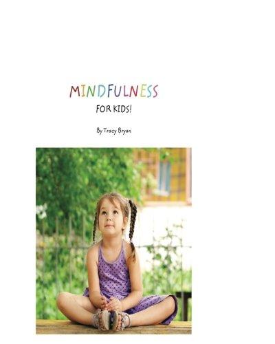 9781511724623: Mindfulness For Kids