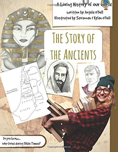 9781511725026: The Story of the Ancients: A Living History of Our World
