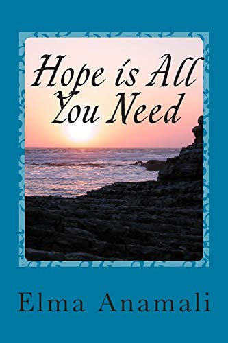 9781511725750: Hope is All You Need