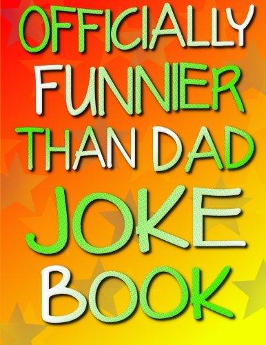 9781511726719: Officially Funnier Than Dad Joke Book