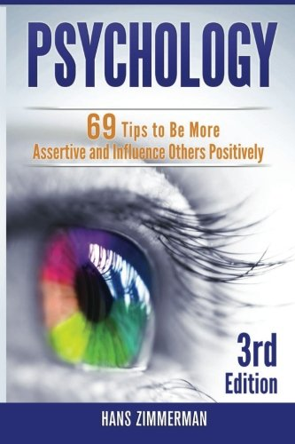9781511726788: Psychology: 69 Powerful Ways to Influence and Control People