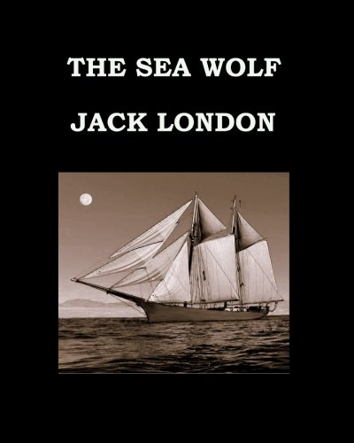 9781511726900: THE SEA WOLF Jack London: Large Print Edition