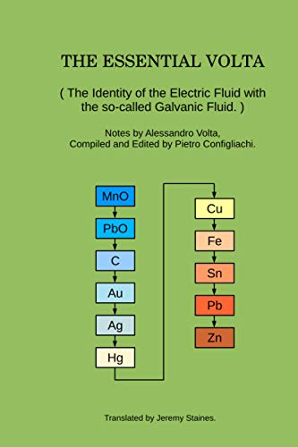 9781511727303: The Essential Volta: The Identity of the Electric Fluid with the so-called Galvanic Fluid