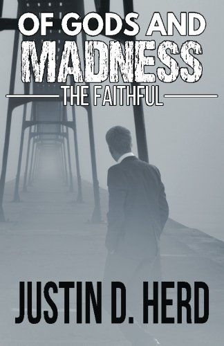 9781511729079: Of Gods and Madness: The Faithful
