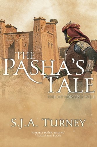 9781511729321: The Pasha's Tale (The Ottoman Cycle) (Volume 4)