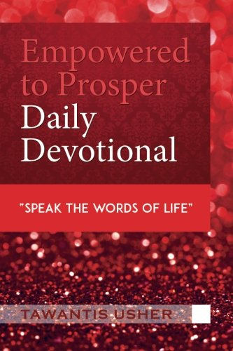 9781511729543: Empowered to Prosper: Living out My Days with Purpose - Daily Devotional