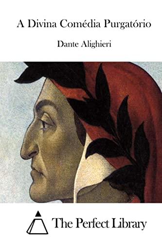 A Divina Comedia Purgatorio (Paperback): Dante Alighieri