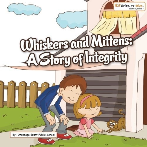 9781511730846: Whiskers and Mittens: A Story of Integrity