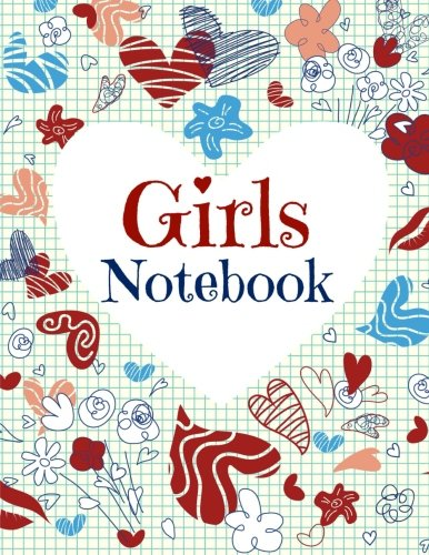9781511731782: Girls Notebook (Composition Notebook for Girls-College Ruled Pages and Doodle Pages) (Volume 2)