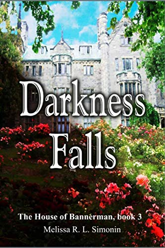 9781511732079: Darkness Falls (The House of Bannerman) (Volume 3)
