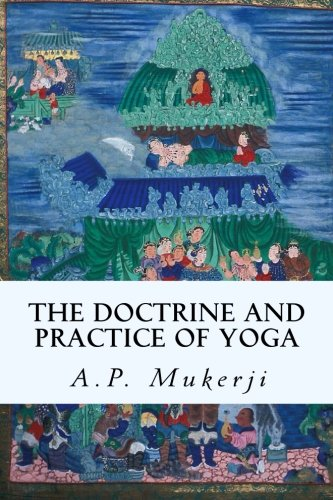 9781511732086: The Doctrine and Practice of Yoga