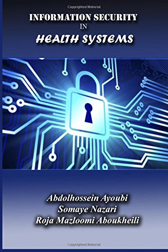 9781511732321: Information Security in Health Systems (Persian Edition)