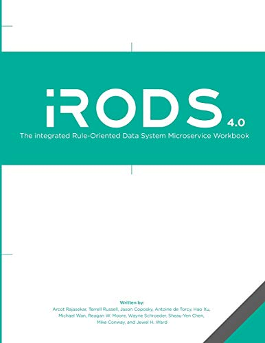 9781511732772: The integrated Rule-Oriented Data System (iRODS 4.0) Microservice Workbook
