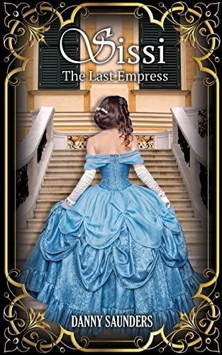 9781511733069: Sissi: The Last Empress