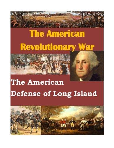 9781511735049: The American Defense of Long Island (The American Revolutionary War)
