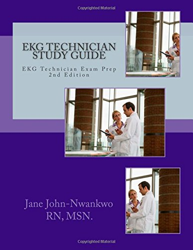 9781511735100: EKG Technician Study Guide: EKG Technician Exam Prep (Exam Prep Series)