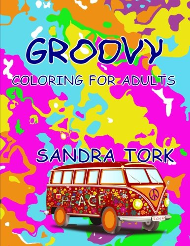9781511736091: Groovy: Coloring For Adults