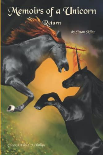 9781511737470: Memoirs of a Unicorn: Return (Volume 2)