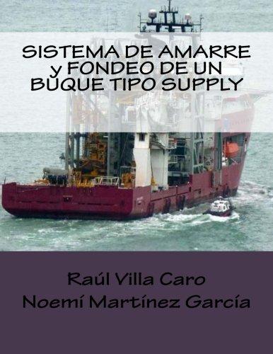 9781511737579: SISTEMA DE AMARRE y FONDEO DE UN BUQUE TIPO SUPPLY (Spanish Edition)
