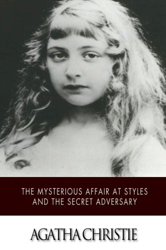 9781511737951: The Mysterious Affair at Styles and The Secret Adversary