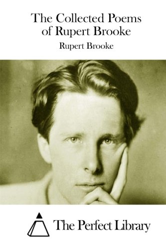9781511738477: The Collected Poems of Rupert Brooke (Perfect Library)