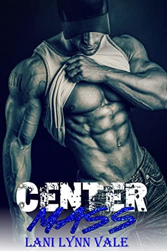 9781511739207: Center Mass: Volume 1 (Code 11- KPD SWAT)