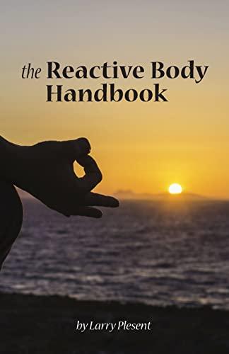 9781511739214: The Reactive Body Handbook