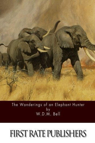 9781511740197: The Wanderings of an Elephant Hunter