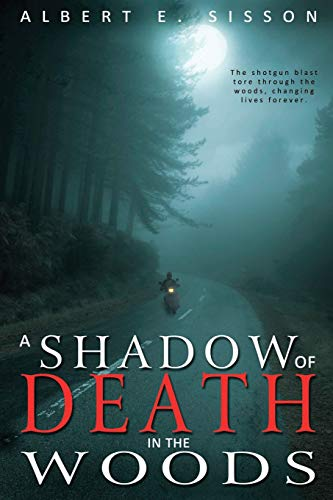 9781511740562: A Shadow of Death in The Woods