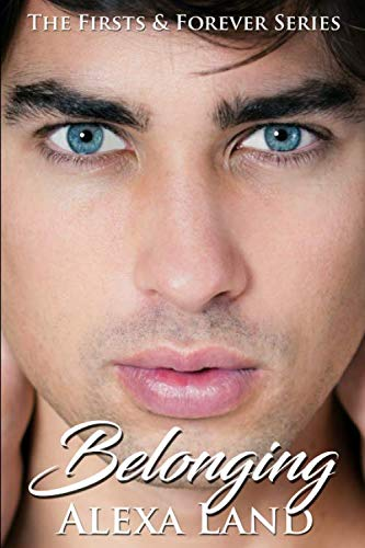 9781511742665: Belonging (Firsts and Forever) (Volume 8)