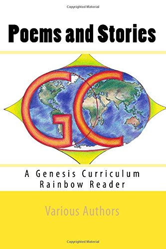 9781511742948: Poems and Stories: A Genesis Curriculum Rainbow Reader (Yellow Series) (Volume 1)