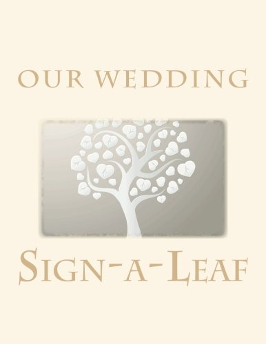 9781511743266: Our Wedding: Sign-a-Leaf Guest Book