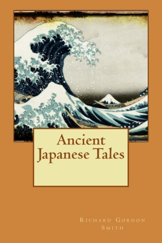 9781511743501: Ancient Japanese Tales