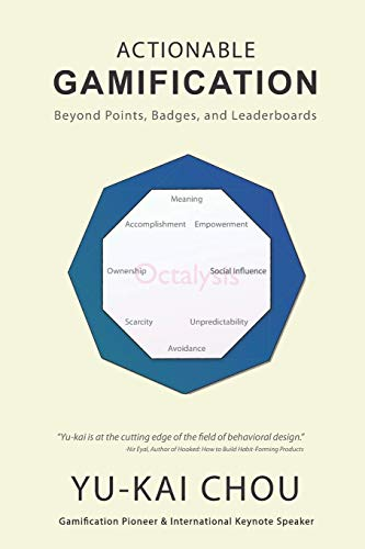 9781511744041: Actionable Gamification: Beyond Points, Badges and Leaderboards