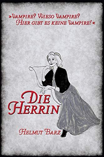 9781511744065: Die Herrin: Eine schaurige Novelle aus boeser, alter Zeit (German Edition)
