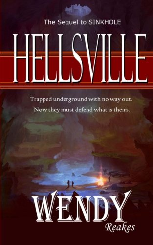 9781511744829: Hellsville: The sequel to SINKHOLE