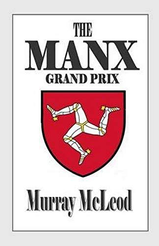 9781511745482: The MANX Grand Prix