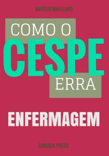 Como O Cespe Erra: Enfermagem (Paperback): Mateus Maellard