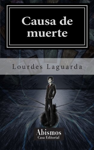 9781511747066: Causa de muerte (Spanish Edition)
