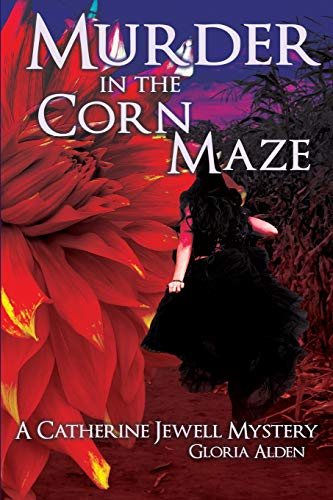 9781511747264: Murder in the Corn Maze: A Catherine Jewell Mystery (Volume 5)